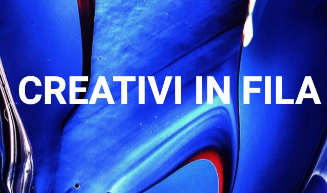 CREATIVI IN FILA: CONTEST 2020