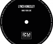 Lynch Kingsley - Make your love Beat Machine Records