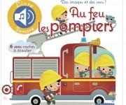Larousse _ AU FEU LES POMPIERS !