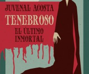 Tenebroso El ultimo immortal - Mexico