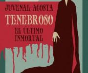 Tenebroso El ultimo immortal - Mexico