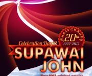 Poster Supawai John 20th anniversary edition