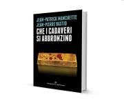 Book cover design, Editorial Project for the Noir book's Serie: La Metà Oscura - Edizioni del Capricorno- Turin (Italy) Title: Che i cadaveri si abbronzino. Authors: Jean-Patrick Manchette and Jean-Pierre Bastid.