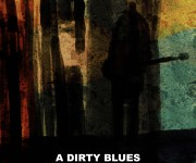 A DIRTY BLUES