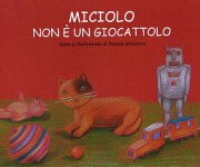 miciolo isn't a toy