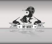 My War?