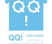 QQ! PAOLO FERRO - MOSTRA PERSONALE