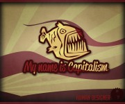 My name is Capitalism!